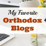 My Favorite Orthodox Blogs