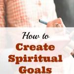 How to Create Spiritual Goals