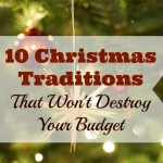 10 Christmas Traditions That Won't Destroy Your Budget