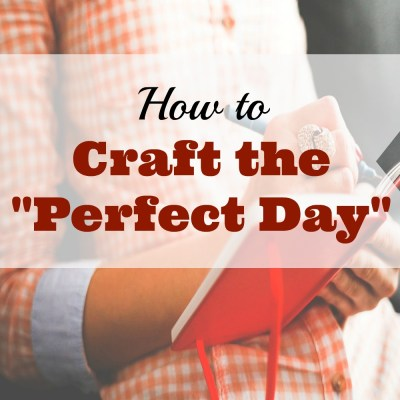 "Crafting a ""Perfect Day"""
