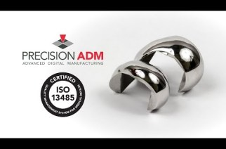 Precision ADM Receives ISO 13485 Medical Device Manufacturing Certification