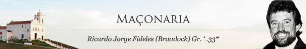 Maçonaria - Ricardo Jorge Fideles