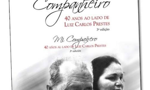 40 anos ao lado de Luis Carlos Prestes