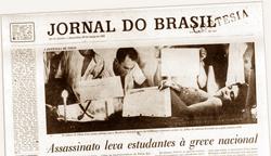 Capa do Jornal do Brasil de 29 de março de 1968, dia seguinte ao assassinato do estudante Edson Luiz, velado na Assembleia Legislativa. Edson morreu na porta do restaurante Calabouço