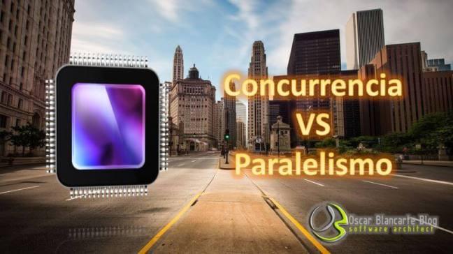 Concurrencia VS Paralelismo