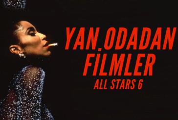 Yan Odadan Filmler – All Stars S06E10: Büyük Final