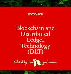 BLOCKCHAIN AND DISTRIBUTED LEDGER TECHNOLOGY (DLT) ISBN 978-1-78985-142-7