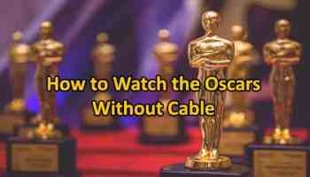 Watch Oscars without Cable