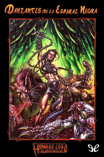 [Mundo de tinieblas] [Novelas de tribu 13] Griffin, Eric - Danzantes de la Espiral Negra