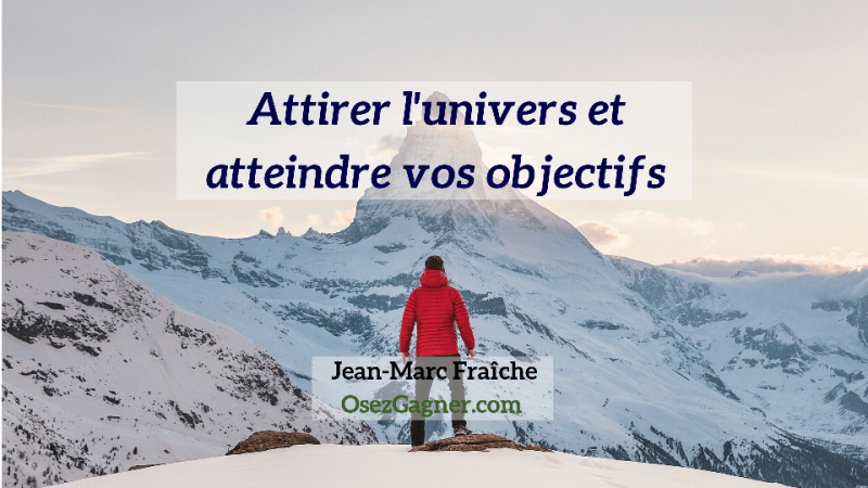 Atteindre-vos-Objectifs-Jean-Marc-Fraiche-OsezGagner