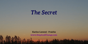 the-secret-Karine-Lorenzi-Fraiche-StopAndChange