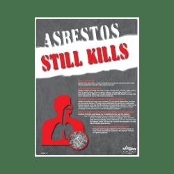 Asbestos Still Kills Safety Poster