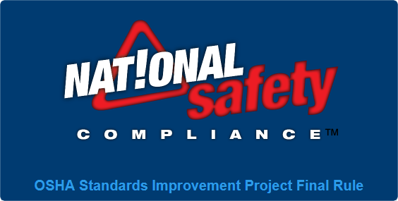 OSHA Standards Improvement Project Final Rule