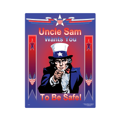Uncle Sam Wants You To Be Safe Poster