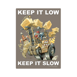 Forklift Driving Keeping Low… Safety Poster