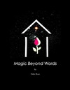 Magic Beyond Words