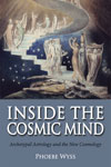 Inside the Cosmic Mind by Phoebe Wyss