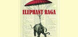 Elephant Raga by Prartho
