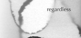 Siddhena's Book 'Regardless'