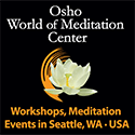The World of Meditation, Seattle