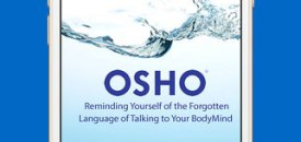 App for Osho Talking to Your Body/Mind