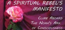 A Spiritual Rebel's Manifesto