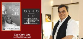 Book Launch : Osho World Foundation presents 'The Only Life – Osho, Laxmi and a Journey of the Heart'