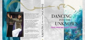 Dancing into the Unknown: Osho Painting and Art Therapy