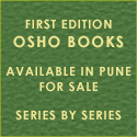 FIRST EDITION OSHO BOOKS AVAILABLE IN PUNE FOR SALE SERIES BY SERIES
