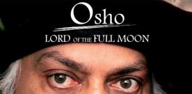 'Osho, Lord of the Full Moon' (updated)