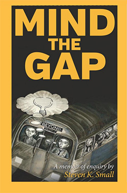 Mind the Gap by Steve Small