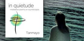 In Quietude: Meditative poems on soundscapes