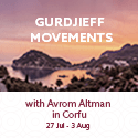 Gurdjieff Movements Gathering with Avrom Altman in Greece