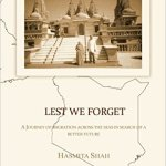 Book Review: Lest We Forget, by Hasmita Shah