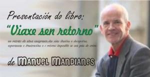 """Viaxe sen retorno"" de Manuel Mandianes"