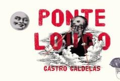XIV Festival Ponte Louco, en Castro Caldelas