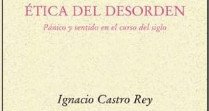 """""""Ética del desorden"""", do filósofo Ignacio Castro, preséntase en Santiago"""