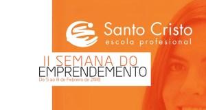 A Escola Santo Cristo organiza a II Semana do Emprendemento