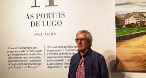 """""""As portas de Lugo"""", un monográfico pictórico de Paco Ascón"""