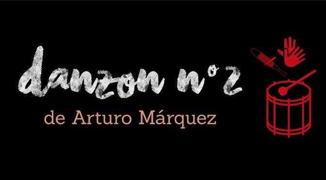 Danzon n°2 d'Arturo Marquez