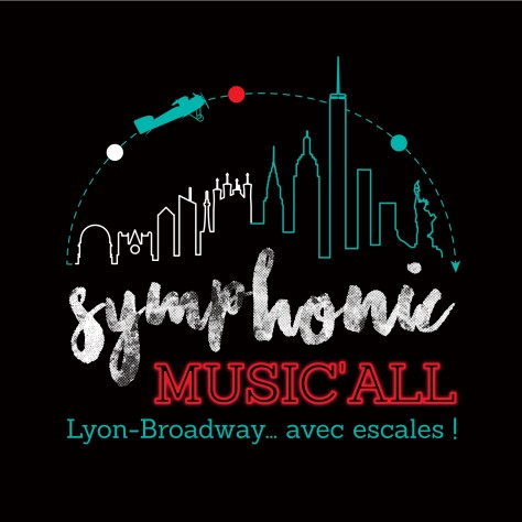 Symphonic Music'All, Lyon Broadway avec escale - Radiant Bellevue - 16 mai 2020