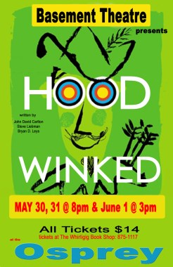 Basement Theatre Hoodwinked