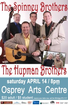 The Spinney Brothers with Hupmans
