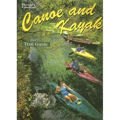 Fl Fab Canoe and Kayak Guide 2
