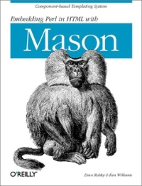 Embedding Perl in HTML with Mason