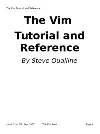 The Vim Tutorial and Reference