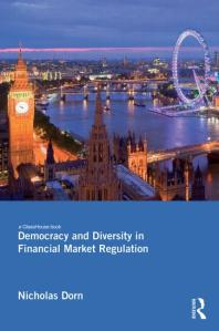 Research note. Parallel Universes: Financial Market Regulation and Democracy