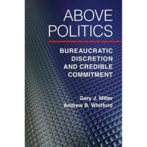 Research note. Above Politics: Bureaucratic Discretion and Credible Commitment
