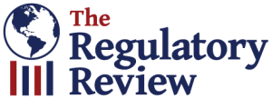 Repost from The Regulatory Review. Achieving Better Regulatory Compliance