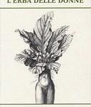 L'Erba delle Donne : Maghe, Streghe, Guaritrici - libro
